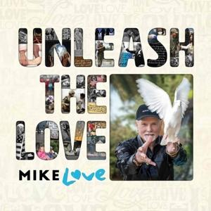 UNLEASH THE LOVE, LOVE, MIKE, CD, 4050538337181