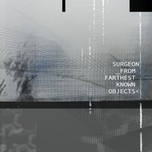 FROM FARTHEST KNOWN OBJECTS, SURGEON, CD, 0666017299723