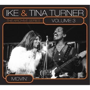 ARCHIVE SERIES VOL.3 -.., TURNER, IKE & TINA, CD, 0693723061726