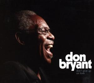 DON'T GIVE UP ON LOVE, BRYANT, DON, CD, 0767981160726