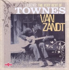 LEGEND, ZANDT, TOWNES VAN, CD, 0803415255726