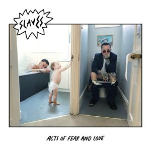 ACTS OF FEAR AND LOVE, SLAVES, CD, 0602567728740