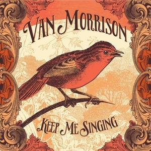 KEEP ME SINGING, MORRISON, VAN, CD, 0602557035742