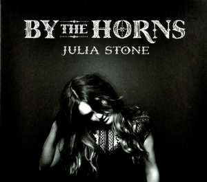 BY THE HORNS, STONE, JULIA, CD, 5099962147521
