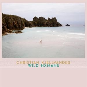 WILD HXMANS, KJELLVANDER, CHRISTIAN, CD, 4015698018080
