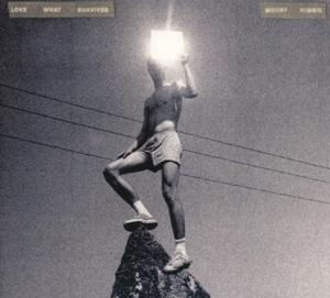 LOVE WHAT SURVIVES -DIGI-, MOUNT KIMBIE, CD, 0801061028824