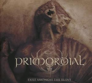 EXILE AMONGST THE RUINS, PRIMORDIAL, CD, 0039841557824