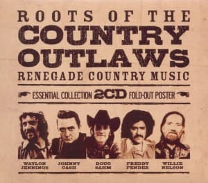 ROOTS OF THE COUNTRY OUTLAWS, VARIOUS, CD, 0698458752826