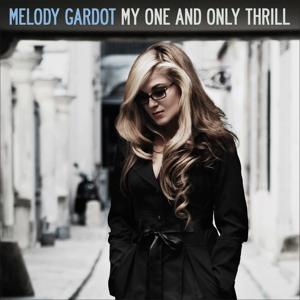 MY ONE AND ONLY THRILL, GARDOT, MELODY, LP, 0602517967878