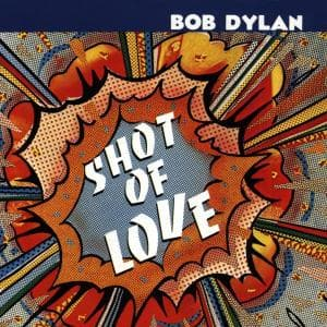 SHOT OF LOVE, DYLAN, BOB, CD, 5099747468926
