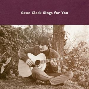 GENE CLARK SINGS FOR YOU, CLARK, GENE, CD, 0816651012893