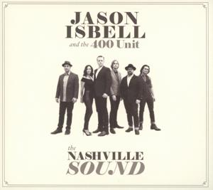 NASHVILLE SOUND -DIGI-, ISBELL, JASON AND THE 400 UNIT, CD, 0752830537903
