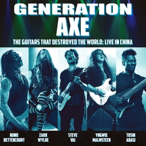 GUITARS THAT DESTROYED THTHE WORLD / LIVE IN CHINA, GENERATION AXE, CD, 4029759139485