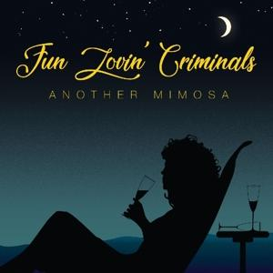 ANOTHER MIMOSA, FUN LOVIN' CRIMINALS, CD, 0193483071985